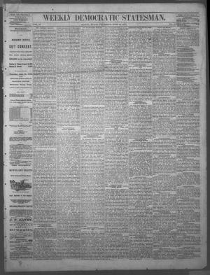 Primary view of object titled 'Weekly Democratic Statesman. (Austin, Tex.), Vol. 4, No. 47, Ed. 1 Thursday, June 17, 1875'.