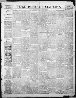Primary view of object titled 'Weekly Democratic Statesman. (Austin, Tex.), Vol. 6, No. 8, Ed. 1 Thursday, October 5, 1876'.