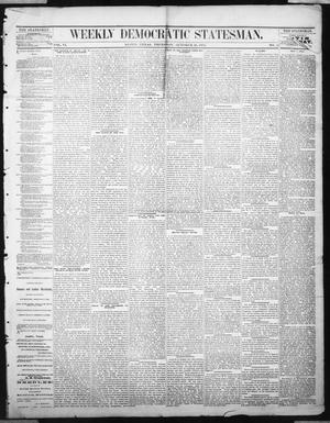 Primary view of object titled 'Weekly Democratic Statesman. (Austin, Tex.), Vol. 6, No. 11, Ed. 1 Thursday, October 26, 1876'.