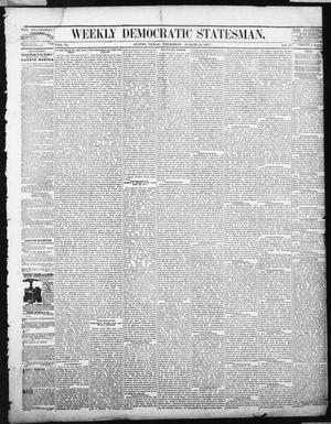 Primary view of object titled 'Weekly Democratic Statesman. (Austin, Tex.), Vol. 6, No. 33, Ed. 1 Thursday, March 29, 1877'.