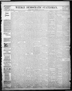 Primary view of object titled 'Weekly Democratic Statesman. (Austin, Tex.), Vol. 6, No. 32, Ed. 1 Thursday, May 24, 1877'.