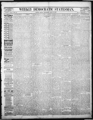 Primary view of object titled 'Weekly Democratic Statesman. (Austin, Tex.), Vol. 6, No. 41, Ed. 1 Thursday, July 19, 1877'.