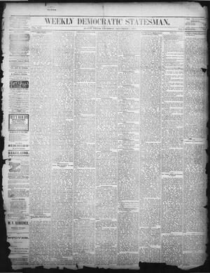 Primary view of object titled 'Weekly Democratic Statesman. (Austin, Tex.), Vol. 8, No. 9, Ed. 1 Thursday, December 5, 1878'.