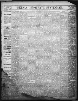 Primary view of object titled 'Weekly Democratic Statesman. (Austin, Tex.), Vol. 8, No. 45, Ed. 1 Thursday, August 14, 1879'.