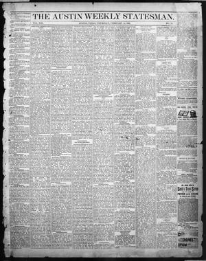 Primary view of object titled 'The Austin Weekly Statesman. (Austin, Tex.), Vol. 13, No. 24, Ed. 1 Thursday, February 14, 1884'.