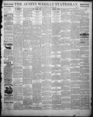The Austin Weekly Statesman. (Austin, Tex.), Vol. 13, No. 34, Ed. 1 Thursday, April 24, 1884