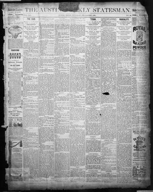 Primary view of object titled 'The Austin Weekly Statesman. (Austin, Tex.), Vol. 14, No. 14, Ed. 1 Thursday, December 11, 1884'.