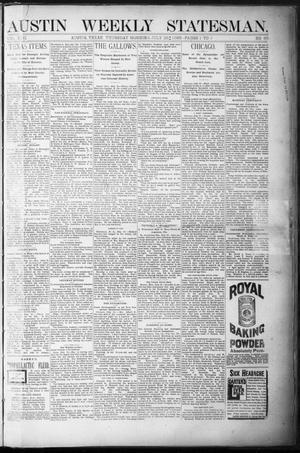 Primary view of Austin Weekly Statesman. (Austin, Tex.), Vol. 17, No. 35, Ed. 1 Thursday, July 26, 1888