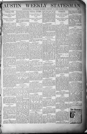 Primary view of object titled 'Austin Weekly Statesman. (Austin, Tex.), Vol. 18, No. 12, Ed. 1 Thursday, January 31, 1889'.