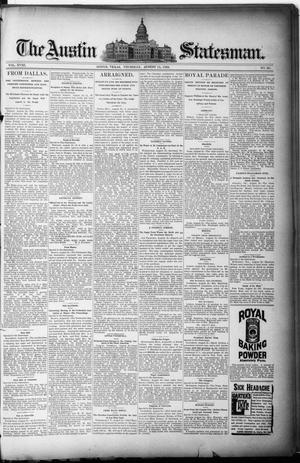 The Austin Statesman. (Austin, Tex.), Vol. 18, No. 36, Ed. 1 Thursday, August 15, 1889