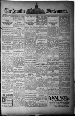 Primary view of object titled 'The Austin Statesman. (Austin, Tex.), Vol. 18, No. 46, Ed. 1 Thursday, October 24, 1889'.
