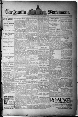 Primary view of object titled 'The Austin Statesman. (Austin, Tex.), Vol. 18, No. 48, Ed. 1 Thursday, November 7, 1889'.