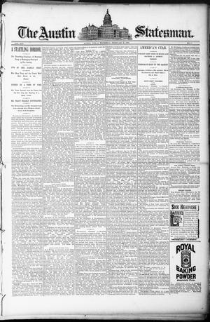 Primary view of object titled 'The Austin Statesman. (Austin, Tex.), Vol. 19, No. 37, Ed. 1 Thursday, February 6, 1890'.
