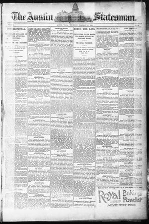 Primary view of object titled 'The Austin Statesman. (Austin, Tex.), Vol. 8, No. 41, Ed. 1 Thursday, February 12, 1891'.