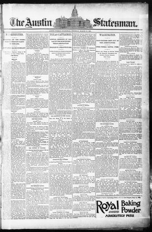 Primary view of object titled 'The Austin Statesman. (Austin, Tex.), Ed. 1 Thursday, March 12, 1891'.