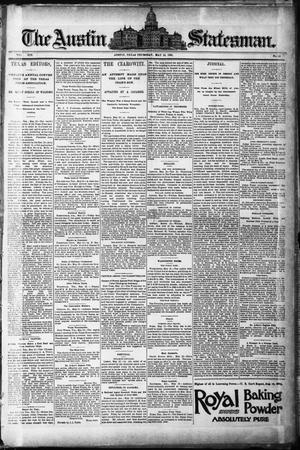 Primary view of object titled 'The Austin Statesman. (Austin, Tex.), Vol. 19, No. 49, Ed. 1 Thursday, May 14, 1891'.
