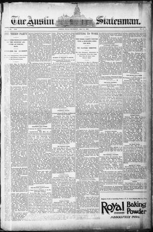 Primary view of object titled 'The Austin Statesman. (Austin, Tex.), Vol. 19, No. 49, Ed. 1 Thursday, May 21, 1891'.