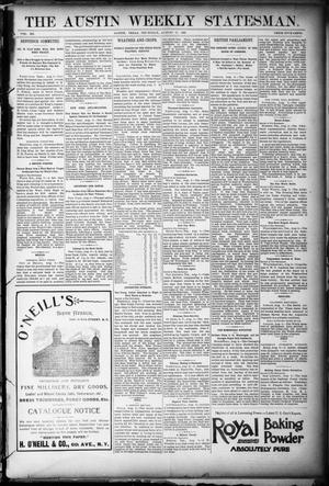 Primary view of object titled 'The Austin Weekly Statesman. (Austin, Tex.), Vol. 20, Ed. 1 Thursday, August 11, 1892'.