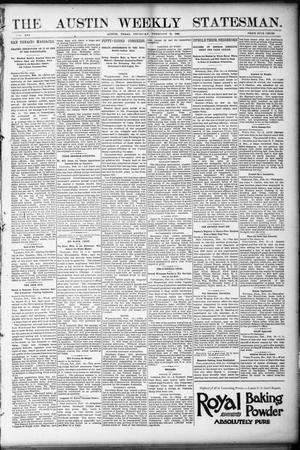 Primary view of object titled 'The Austin Weekly Statesman. (Austin, Tex.), Vol. 21, Ed. 1 Thursday, February 16, 1893'.