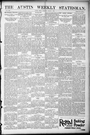 Primary view of object titled 'The Austin Weekly Statesman. (Austin, Tex.), Vol. 21, Ed. 1 Thursday, March 9, 1893'.