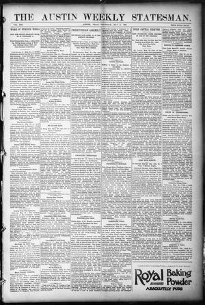 Primary view of object titled 'The Austin Weekly Statesman. (Austin, Tex.), Vol. 21, Ed. 1 Thursday, May 25, 1893'.