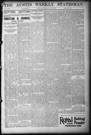 Primary view of object titled 'The Austin Weekly Statesman. (Austin, Tex.), Vol. 23, Ed. 1 Thursday, August 24, 1893'.