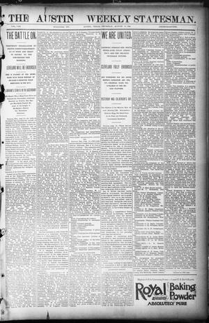 Primary view of object titled 'The Austin Weekly Statesman. (Austin, Tex.), Vol. 8, Ed. 1 Thursday, August 16, 1894'.
