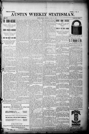 Primary view of object titled 'Austin Weekly Statesman. (Austin, Tex.), Vol. 26, Ed. 1 Thursday, May 20, 1897'.