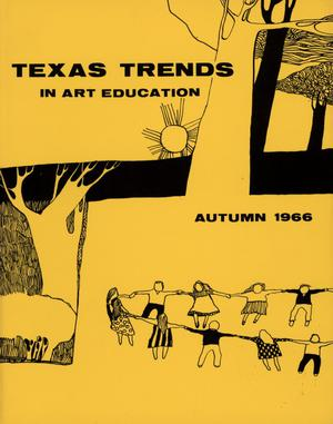 Primary view of object titled 'Texas Trends in Art Education, Autumn 1966'.