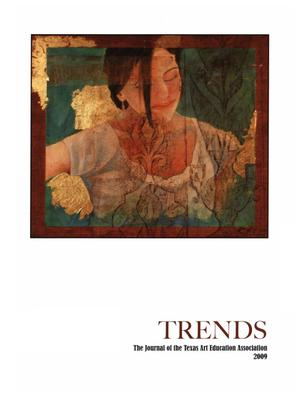 Texas Trends in Art Education, 2009