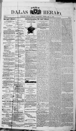 Primary view of object titled 'Dallas Daily Herald (Dallas, Tex.), Vol. 1, No. 4, Ed. 1 Friday, February 14, 1873'.