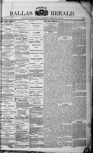 Primary view of object titled 'Dallas Daily Herald (Dallas, Tex.), Vol. 1, No. 7, Ed. 1 Tuesday, February 18, 1873'.