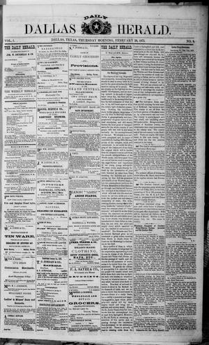 Primary view of object titled 'Dallas Daily Herald (Dallas, Tex.), Vol. 1, No. 9, Ed. 1 Thursday, February 20, 1873'.