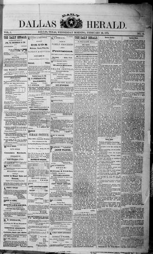 Primary view of object titled 'Dallas Daily Herald (Dallas, Tex.), Vol. 1, No. 14, Ed. 1 Wednesday, February 26, 1873'.