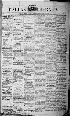 Primary view of object titled 'Dallas Daily Herald (Dallas, Tex.), Vol. 1, No. 16, Ed. 1 Friday, February 28, 1873'.