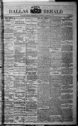 Primary view of object titled 'Dallas Daily Herald (Dallas, Tex.), Vol. 1, No. 20, Ed. 1 Wednesday, March 5, 1873'.