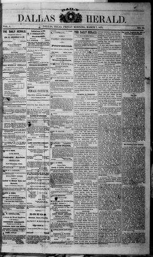 Primary view of object titled 'Dallas Daily Herald (Dallas, Tex.), Vol. 1, No. 22, Ed. 1 Friday, March 7, 1873'.