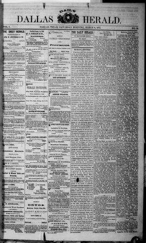 Primary view of object titled 'Dallas Daily Herald (Dallas, Tex.), Vol. 1, No. 23, Ed. 1 Saturday, March 8, 1873'.