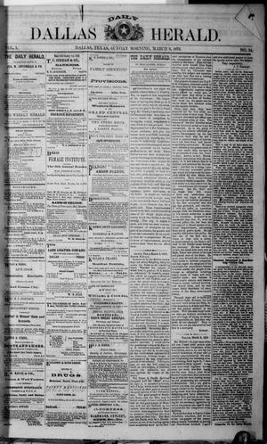 Primary view of object titled 'Dallas Daily Herald (Dallas, Tex.), Vol. 1, No. 24, Ed. 1 Sunday, March 9, 1873'.