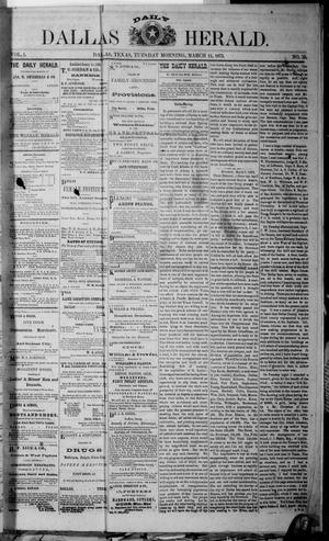 Primary view of object titled 'Dallas Daily Herald (Dallas, Tex.), Vol. 1, No. 25, Ed. 1 Tuesday, March 11, 1873'.