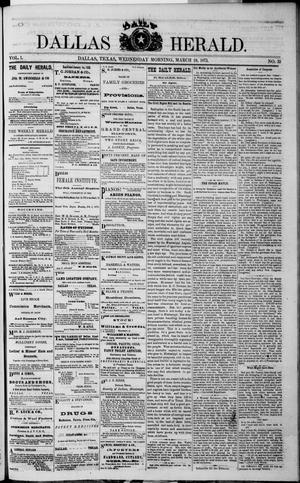 Primary view of object titled 'Dallas Daily Herald (Dallas, Tex.), Vol. 1, No. 32, Ed. 1 Wednesday, March 19, 1873'.