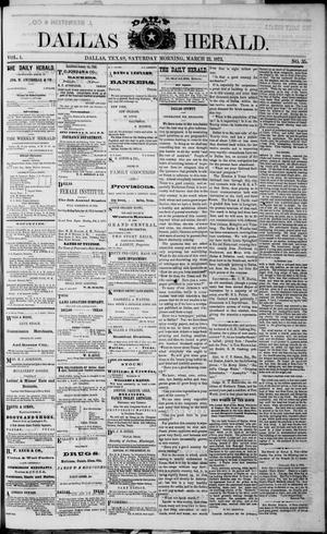 Primary view of object titled 'Dallas Daily Herald (Dallas, Tex.), Vol. 1, No. 35, Ed. 1 Saturday, March 22, 1873'.