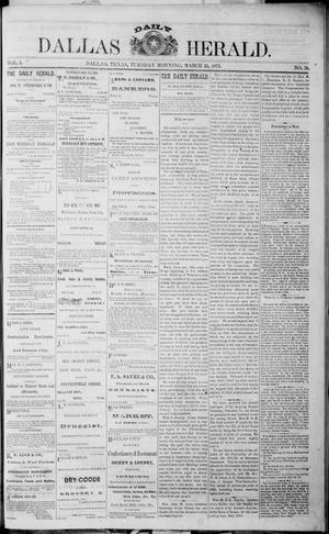 Primary view of object titled 'Dallas Daily Herald (Dallas, Tex.), Vol. 1, No. 38, Ed. 1 Tuesday, March 25, 1873'.