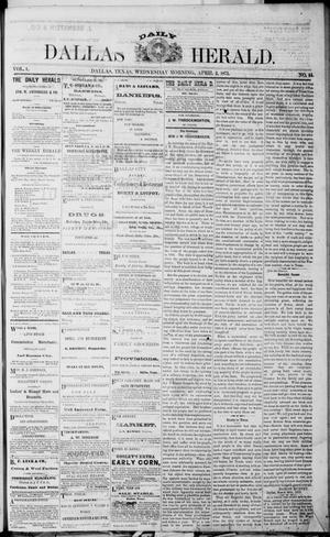 Primary view of object titled 'Dallas Daily Herald (Dallas, Tex.), Vol. 1, No. 44, Ed. 1 Wednesday, April 2, 1873'.