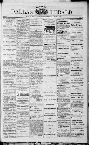 Primary view of object titled 'Dallas Daily Herald (Dallas, Tex.), Vol. 1, No. 47, Ed. 1 Saturday, April 5, 1873'.