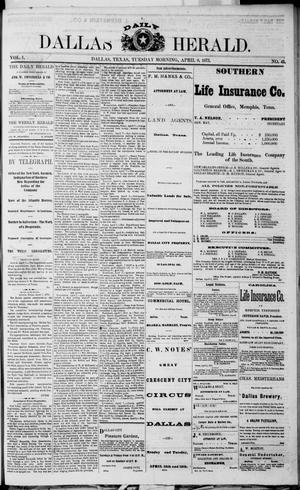 Dallas Daily Herald (Dallas, Tex.), Vol. 1, No. 49, Ed. 1 Tuesday, April 8, 1873