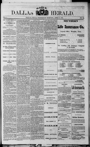 Primary view of object titled 'Dallas Daily Herald (Dallas, Tex.), Vol. 1, No. 50, Ed. 1 Wednesday, April 9, 1873'.