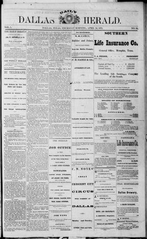 Primary view of object titled 'Dallas Daily Herald (Dallas, Tex.), Vol. 1, No. 51, Ed. 1 Thursday, April 10, 1873'.