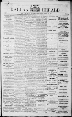Primary view of object titled 'Dallas Daily Herald (Dallas, Tex.), Vol. 1, Ed. 1 Wednesday, April 16, 1873'.