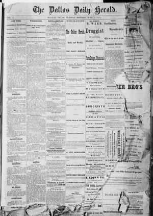 Primary view of object titled 'The Dallas Daily Herald. (Dallas, Tex.), Vol. 1, No. 109, Ed. 1 Tuesday, June 17, 1873'.